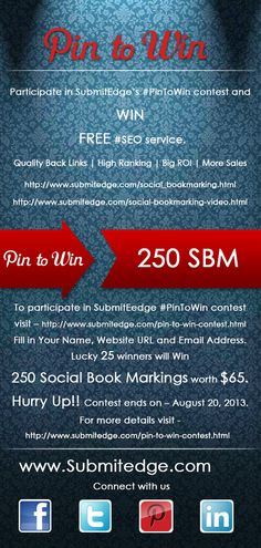 Here's a chance to promote your business for free with Submitedge's Pin to win contest. Participate and win free social bookmarking in popular social bookmarking sites.