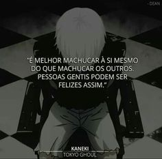 Frases do Kaneki My Heart Hurts, It Hurts, Anime Triste, Sad Texts, I Am Sad, Sad Life, Anti Social, Kaneki, Bad Timing