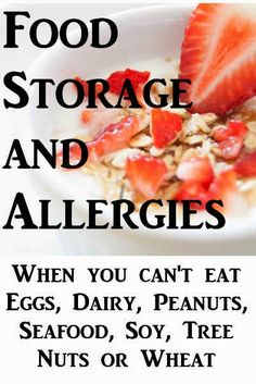 Is it possible to do long-term food storage when there are allergies in the home? Food Storage and Allergies ~ Just Plain Marie