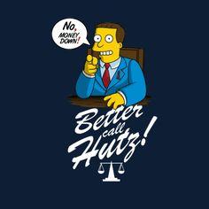 Simpsons Better Call Hutz Hutz just like Saul Simpson Tv, Homer Simpson, The Simpsons Guy, Cartoon Character Pictures, Ralph Wiggum, Simpsons Characters, Futurama, Nerd, Wellness