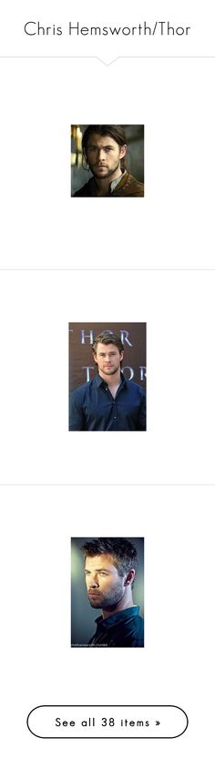 """""""Chris Hemsworth/Thor"""" by c-a-marie2000 ❤ liked on Polyvore featuring thor, chrishemsworth, marvel, avengers, pictures, characters, icons, chris hemsworth, people and marvel/dc"""