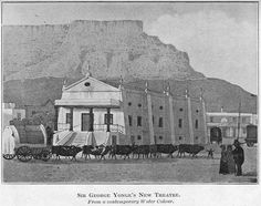 Cape Town's first theatre, from an undated Maskew Miller publication of Lady Anne Barnard's diaries Most Beautiful Cities, Antique Maps, Historical Pictures, African History, Cape Town, Old Photos, South Africa, Theatre, Past