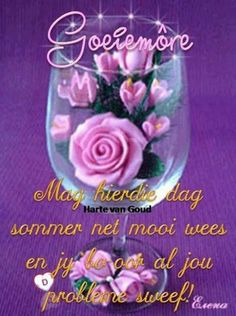 Morning Blessings, Good Morning Wishes, Good Morning Quotes, Lekker Dag, Afrikaanse Quotes, Goeie Nag, Goeie More, Jokes Quotes, Morning Images