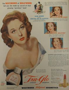 Susan Hayward for Westmore Cosmetics. (The Westmore brothers were famous make-up artists in Hollywood.)
