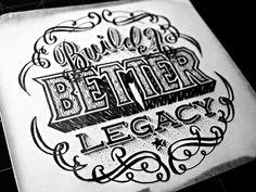 Build A Better Legacy  #logo #inspiration #design