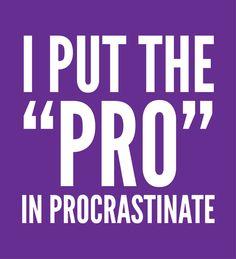 Poster | I PUT THE PRO IN PROCRAS… von CreativeAngel