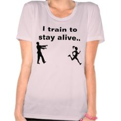 Shop I train to stay alive zombie running shirt created by Personalize it with photos & text or purchase as is! Funny Running Shirts, Staying Alive, Dress Me Up, Shop My, Train, Mens Tops, Google Search, Women, Ideas