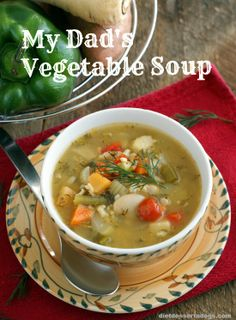 My Dad's Vegetable Soup: a perfect veggie soup for winter. #vegan #glutenfree #dairyfree