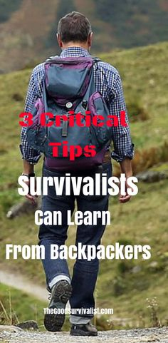Long before survival, prepping, and bugging out became popular, backpackers already knew some very important survival skills. Click the link so you can find out what they are. http://www.thegoodsurvivalist.com/3-critical-get-out-of-dodge-tips-you-can-learn-from-backpackers/