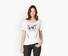 Nerdy Owl | Woman's Relaxed Fit T-Shirts. Pencil drawing of a cute owl with pink glasses.  Features:      •Boxy, oversized fit with wide scoop neckline     •Short dolman sleeve     •Solid colors: 100% Cotton, Heather Colors: 90% Cotton, 10% Polyester     •Printed specifically for you, using your individual choice of art.