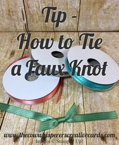 Tip, Faux Knot, Stampin UP, Michele Wright