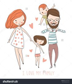 I love my family. Cute vector illustration with mother, father, son, daughter. Happy parents and children - Shutterstock Premier Love My Family, Cute Family, Family Illustration, Illustration Art, Cartoon Drawings, Cute Drawings, Cartoon Familie, Family Drawing, Family Sketch