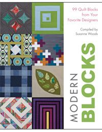 99 Quilt Blocks from Your Favorite Designers  Compiled by: Susanne Woods