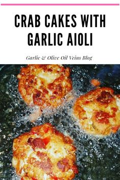 Full of crab cakes with delicious garlic Aioli! Crab Cake Recipes, Seafood Recipes, Cooking Recipes, Dinner Party Recipes, Appetizer Recipes, Appetizers, Yummy Snacks, Yummy Food, My Favorite Food