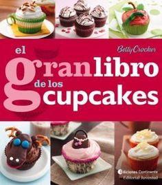 El Gran Libro De Los Cupcakes Cupcakes Decorados, Plum Cake, Cake Decorating Tips, Cookies And Cream, Sweet Cakes, Chocolate Lovers, Dessert Recipes, Desserts, Cupcake Cakes