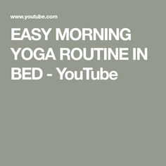 EASY MORNING YOGA ROUTINE IN BED - YouTube Bed Yoga, Morning Yoga Routine, Yoga Poses, Feelings, Easy, Youtube, Youtubers, Youtube Movies