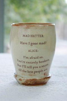 Alice in Wonderland's Words of Wisdom. Quoted Cup by taosgargirl So glad I found it! Alice in Wonderland's Words of Wisdom. Quoted Cup by taosgargirl Cute Mugs, Funny Mugs, Mugs Set, Coffee Cups, Coffee Coffee, Coffee Shop, Quotes To Live By, The Best, Tea Pots