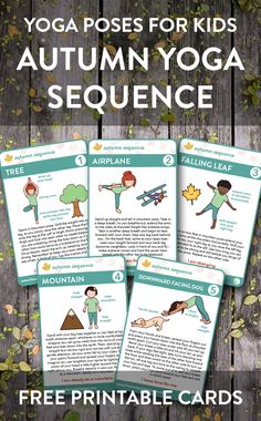 Enjoy our FREE printable Autumn Yoga Sequence. This five part yoga sequence is perfect for kids, teens and adults to do together. Each pose is meant to inspire balance with the changing transition of summer into fall. 1 Yoga Tip For a Tiny Belly. Kids Yoga Poses, Yoga For Kids, Preschool Yoga, Toddler Yoga, Childrens Yoga, Yoga Lessons, Improve Mental Health, Yoga Videos, Yoga Sequences