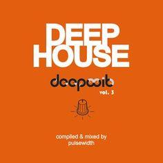 Deep House: DeepWit Showcase Mix #3