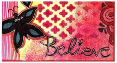 © Abigail Davidson -- Believe; Mixed Media Art Journal Page (Close-up)