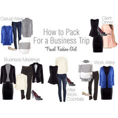 How to Pack for a Business Trip by travelfashiongirl, via Polyvore