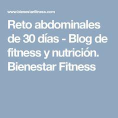 Reto abdominales de 30 días - Blog de fitness y nutrición. Bienestar Fitness