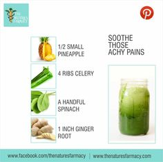 SOOTHE THOSE ACHY PAINS This juice is not only refreshing, but also helps to reduce the achy pains of over-exertion. JUICE RECIPE: - ½ small pineapple - 4 ribs celery - A handful of spinach - 1-inch ginger root