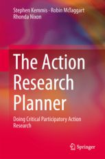 The Action Research Planner - Doing Critical Participatory | Stephen Kemmis | Springer