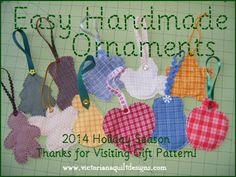 Easy Handmade Ornaments Tutorial from Victoriana Quilt Designs Easy Christmas Crafts, Handmade Christmas, Christmas Ideas, Christmas Ornaments, Christmas Child, Holiday Ideas, Christmas Decorations, Felt Patterns, Quilt Patterns Free