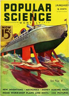 Popular Science Vtg Magazine Large Size Jan 1936 E F Wittmack Cruise Ship Cover Syd Mead, Science Magazine, Classic Sci Fi, New Inventions, Popular Mechanics, Vintage Magazines, Vintage Ads, Ship Art, Sci Fi Art