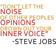 Turkish: Başkaların gürültüsü içinizdeki sesinizi azaltmasın. - Steve Jobs