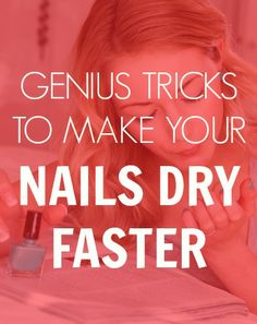 make your nails dry faster