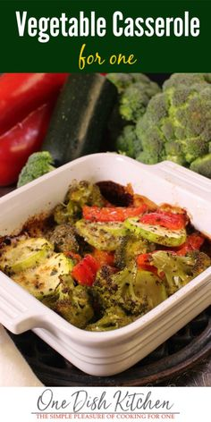 This is the best vegetable casserole! Made with fresh vegetables and a sprinkling of cheese, this casserole bakes in just 30 minutes. It's quick, easy, and so delicious! | One Dish Kitchen - Your Cooking For One Source | #vegetarian #casserole #lowcarb #lowcalorie Kitchen Dishes, Kitchen Recipes, Food Dishes, Cooking Recipes, Easy Recipes, Healthy Vegetable Recipes, Vegetable Side Dishes, Side Dishes Easy, Vegetarian Recipes