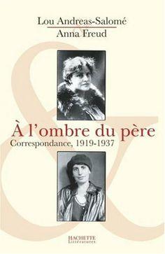 A l'ombre du père : Correspondance 1919-1937 de Anna Freud, http://www.amazon.fr/dp/2012357288/ref=cm_sw_r_pi_dp_GWAMsb0JQYS31
