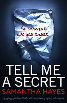 Tell Me A Secret: A gripping psychological thriller with heart-stopping mystery and suspense Best Books To Read, I Love Books, Ya Books, Book Suggestions, Book Recommendations, Book Club Books, Book Lists, Book Nerd, Reading Lists
