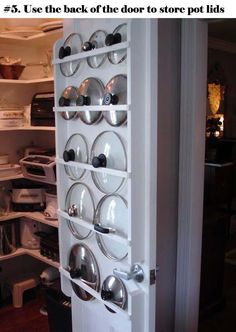 #5 USE THE BACK OF THE DOOR TO STORE ADDITIONAL POT LIDS
