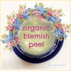 Organic Blemish Peel with O!  use for blemishes, sun damage, skin tags and other skin issues + so much more!