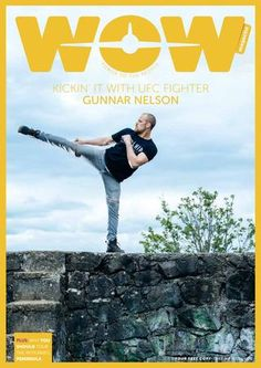 """WOW magazine's June issue is out and we're kickin'it with MMA fighter Gunnar """"Gunni"""" Nelson on the cover. Also in this issue: The Icelandic Search and Rescue teams, a volunteer in Iceland, The Reykjanes Peninsula, Icelandic food, whale watching in I. Wow Air, Life Guide, Travel Magazines, Search And Rescue, Travel Articles, Whale Watching, Where To Go, Time Travel"""