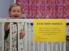 Funny baby eviction notice. Haha that's awesome! A great way to announce a new baby announcement!