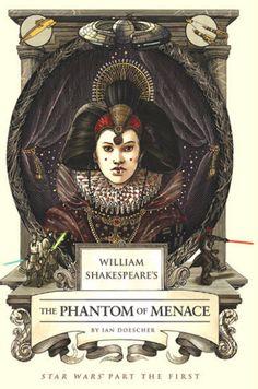 Si William Shakespeare hubiese escrito La Amenaza Fantasma...