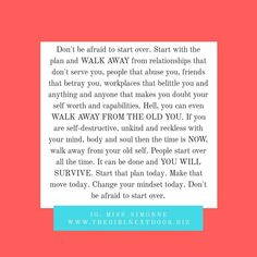 Don't be afraid to start over. You will survive. Gift Of Time, Starting Over, My Poetry, Dont Be Afraid, Betrayal, Workplace, Poems, Relationship, Make It Yourself