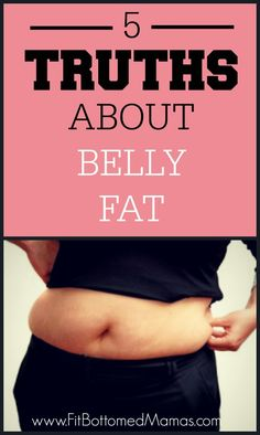 Forget the hype! Here are five truths on losing belly fat.