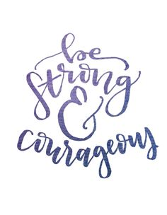 Joshua 1:9 Be Strong and Courageous Instant Download Printable Bible Verse Calligraphy Hand Lettering