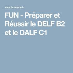 FUN - Préparer et Réussir le DELF B2 et le DALF C1