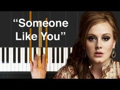 how to play someone like you on the piano? | Yahoo Answers