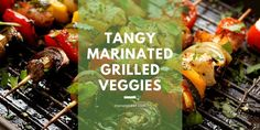 Try these delicious tangy marinated grilled veggies! Bbq Tongs, Vegetable Skewers, Bbq Skewers, Stuffed Mushrooms, Stuffed Peppers, Grilled Veggies, Tangier, Mixing Bowls, Bbq Grill