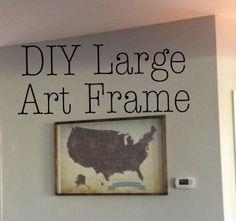 DIY Large Frame