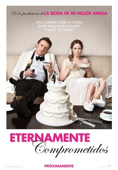 2012. Eternamente comprometidos - The Five-Year Engagement