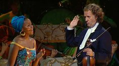 André Rieu - My African Dream (Live in South Africa) A break away from the norm, but worth the time to listen. !!!!