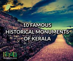 is not only about back waters,lush paddy fields & cool beaches but also a treasure trove of architectural monuments. The state has a great composite culture,tradition & history.To know more you should definitely visit these in Kerala. Kerala Tourism, Historical Monuments, Tour Operator, Lush, Fields, Beaches, Tours, Culture, History